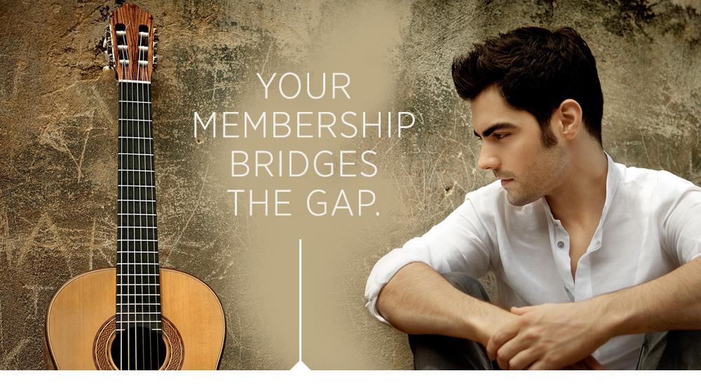 Your Membership Bridges the Gap
